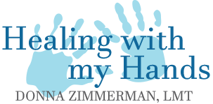 Healing with my hands Donna Zimmerman, LMT